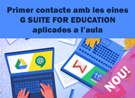 SomDocents - Primer contacte amb les eines G Suite for Education aplicades a l'aula